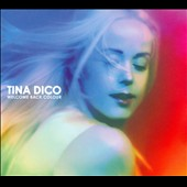 Tina Dico: Welcome Back Colour [Digipak]