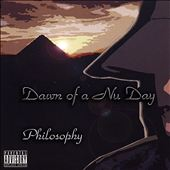 Philosophy Eli-Amu3: Dawn of a Nu-Day [PA]