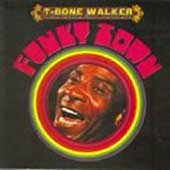 T-Bone Walker: Funky Town