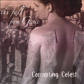 Corrupting Celest: The Fall from Grace