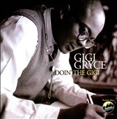 Gigi Gryce: Doin' the Gigi