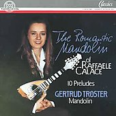 The Romantic Mandolin of Raffaele Calace