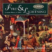 Fyre & Lightning / American Brass Quintet