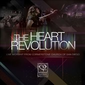Cornerstone Church Worship: The  Heart Revolution: Live Worship From Cornerstone Church Or San Diego [Digipak]