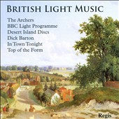 British Light Music / The Archers, BBC Light Programme, Desert Island Discs, Dick Barton