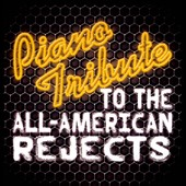 The Piano Tribute Players: Piano Tribute To The All-American Rejects