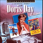 Doris Day: A Sentimental Journey: Her 53 Finest 1944-1960