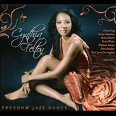 Cynthia Felton: Freedom Jazz Dance [Digipak]