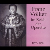 Franz V&ouml;lker im Reich der Operette 1927-1938
