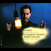 J.S. Bach: Sonate en Trio BWV 527; Fantaisie et Fugue; Cantatas BWV 35 & 170 / Damien Guillon, counter tenor