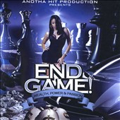 Anotha Hit Production: End Game