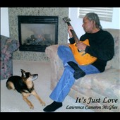 Lawrence Cameron McGhee: It's Just Love [Digipak] *