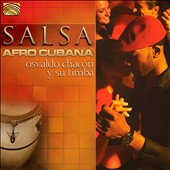 Osvaldo Chac&#243;n: Salsa Afro Cubana