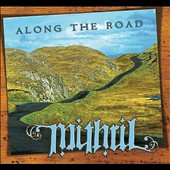 Mithril (Celtic): Along the Road