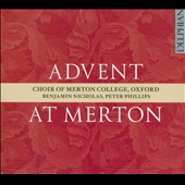 Advent at Merton - Magnificat antiphons by seven contemporary composers / Choir of Merton College, Oxford