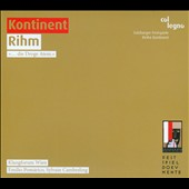 Wolfgang Rihm: Kontinent - works by Dowland, Webern and Stockhausen / Sylvain Cambreling; Emilio Pom&aacute;rico