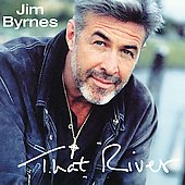 Jim Byrnes: That River