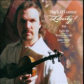 Mark O'Connor (Violin): Liberty! The American Revolution [Original Television Soundtrack]