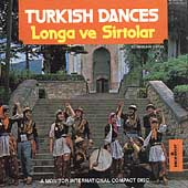 Longa Ve Sirtolar: Turkish Dances