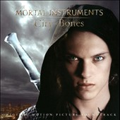Various Artists: The Mortal Instruments: City of Bones [Original Motion Picture Soundtrack]