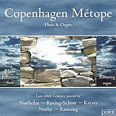 Contemporary Danish Music for Flute and Organ by Kayser, Norby, Ragsing et al. / Mads Johansen, flute; Jens Ramsing, organ