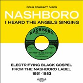 Various Artists: I Heard the Angels Singing: Electrifying Black Gospel from the Nashboro Label 1951-1983