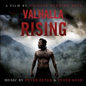 Peter Peter/Peter Kyed: Valhalla Rising [Original Motion Picture Soundtrack] [Digipak]