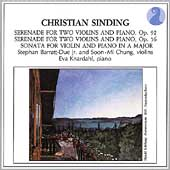 Sinding: Serenades for 2 Violins, etc / Barratt-Due, Chung