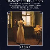 Schubert: Lieder / Christine Sch&auml;fer, Irwin Gage