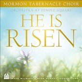 Orchestra at Temple Square/Mormon Tabernacle Choir: He Is Risen [EP]