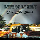 Left On Lonely: One Life Stand [Digipak]
