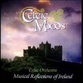 Celtic Orchestra: Celtic Moods: Musical Reflections of Ireland