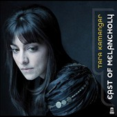 East of Melancholy - piano music from Russia to Iran: works by Glinka, Hossein, Khachaturian, Shostakovich, Rachmaninov / Tara Kamangar, piano