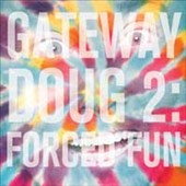 Doug Benson: Gateway Doug, Vol. 2: Forced Fun [Digipak]