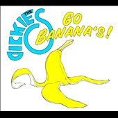 The Dickies: Go Banana's [Digipak]