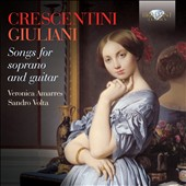 Crescentini, Giuliani: Songs for Soprano and Guitar