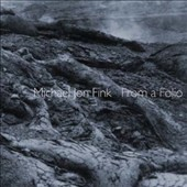 Michael Jon Fink: 'From a Folio' - music for cello & piano / Derek Stein, cello; Michael Jon Fink: piano