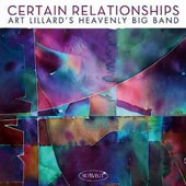 Art Lillard's Heavenly Band: Certain Relationships