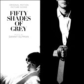 Danny Elfman: Fifty Shades of Grey [Original Score]
