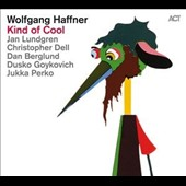 Wolfgang Haffner: Kind of Cool
