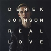 Derek Johnson: Real Love