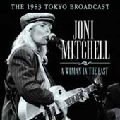 Joni Mitchell: A Woman in the East *
