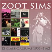 Zoot Sims: 12 Classic Albums: 1956-1962