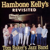 Tom Baker (Brass): Hambone Kelly's Revisited