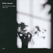 Keith Jarrett: The Melody at Night, with You