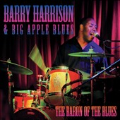 Barry Harrison: The  Baron of the Blues