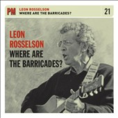 Leon Rosselson: Where Are the Barricades? [Digipak]
