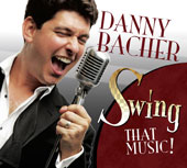 Danny Bacher: Swing That Music!