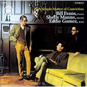 Bill Evans (Piano): A Simple Matter of Conviction