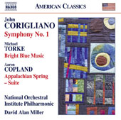 Corigliano: Symphony No. 1; Torke: Bright Blue Music; Copland: Appalachian Spring Suite / David Alan Miller, National Orchestral Institute Philharmonic